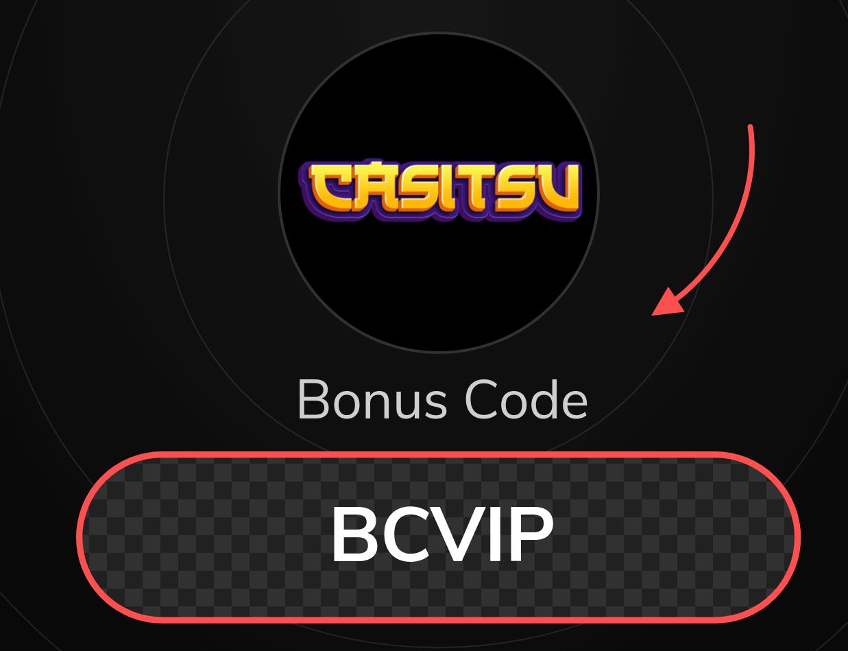 Casitsu Casino Bonus Code